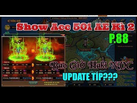 Bình Luận Game Vua Hải Tặc Show Acc 501 AE Kì 2 Part 88 Bao Giờ Haki NVC Sẽ Update Thêm :)))