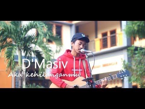 D'Masiv - Aku Kehilanganmu | Cover by Joe Diaz ( Halaman Depan Smada Rembang )