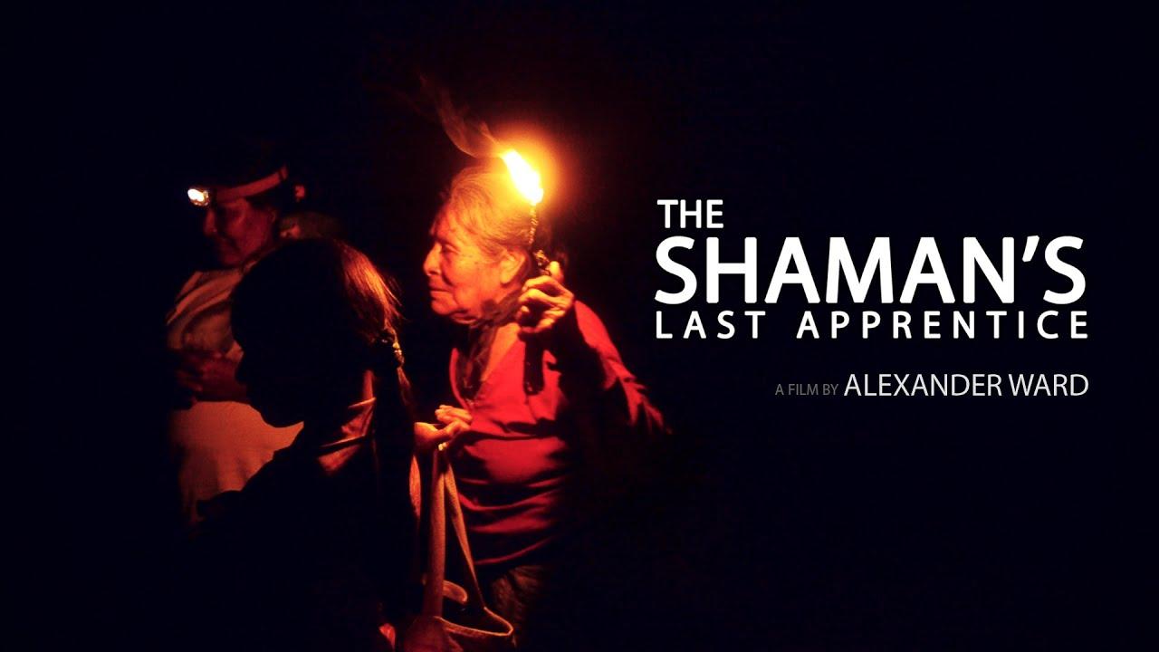 The Shaman's Last Apprentice - YouTube