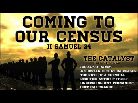 Coming to Our Census - II Samuel 24