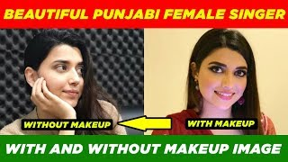 🔵 TOP 25 BEAUTIFUL PUNJABI FEMALE SINGERS WITHOUT MAKEUP IMAGES   LATEST LIST 2019
