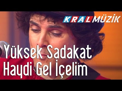 Kral Pop Akustik - Yüksek Sadakat - Haydi Gel İçelim
