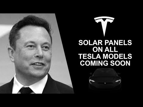 Solar Panels On Tesla Vehicles Coming Soon