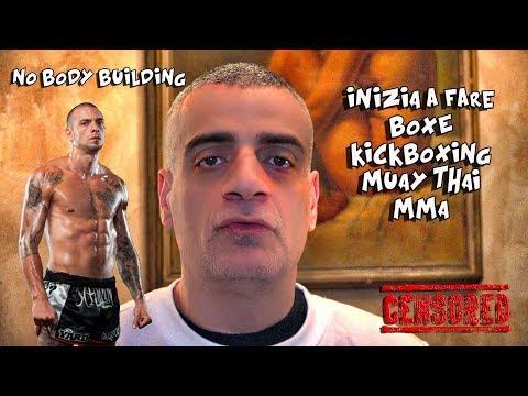 Inizia a fare Muay Thai, Kickboxing, Pugilato ed evita il Body Building
