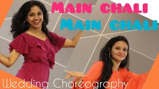 MAIN CHALI/BRIDE DANCE/ sweet WEDDING dance for GIRLS/ GRACEFUL STEPS/ URVASHI KIRAN SHARMA/ RITU'S