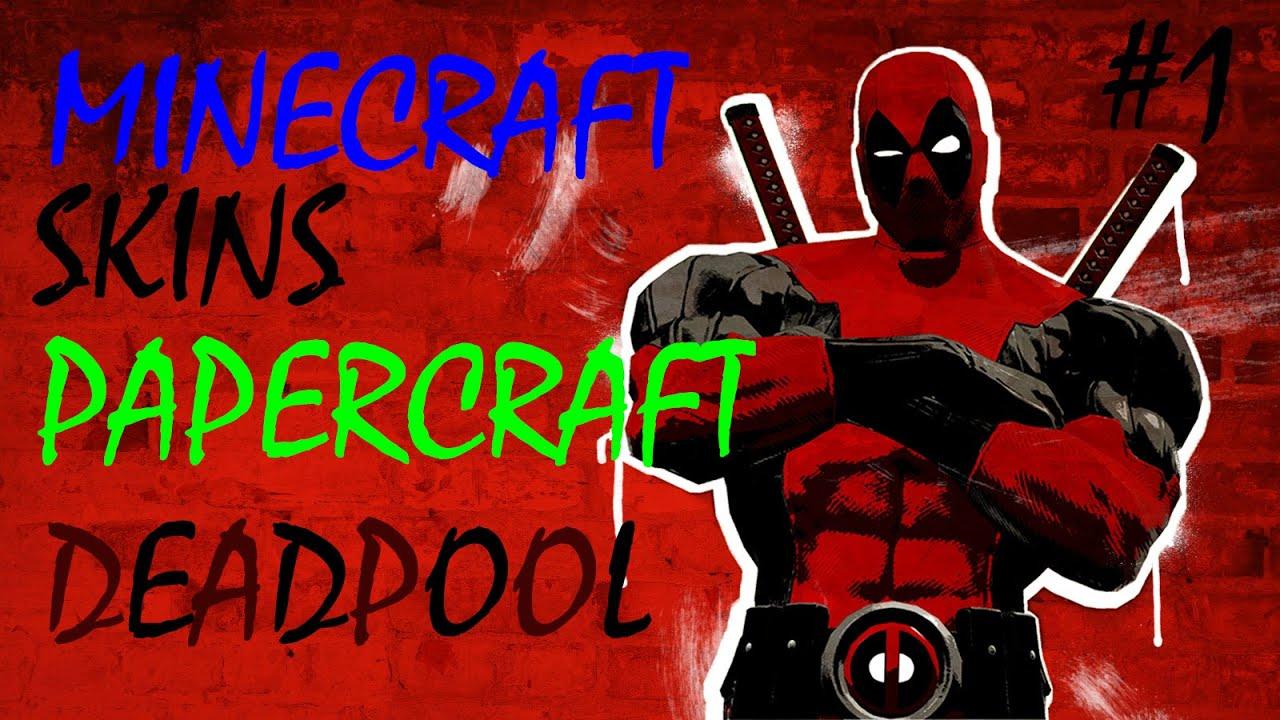 Minecraft Skins Papercraft DEADPOOL YouTube - Deadpool skins fur minecraft