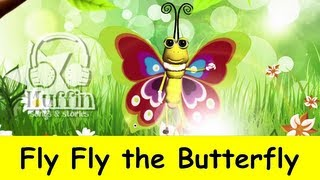Muffin Songs - Fly Fly The Butterfly | Nursery Rhymes & Children Songs With Lyrics