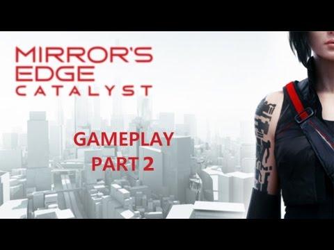 Mirror's Edge Catalyst- Gameplay PT.2//Unless You're vegetarian?