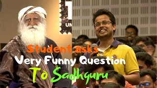 Sadhguru answers a very funny question from Students