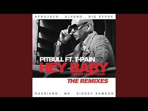 Hey Baby (Drop It To The Floor;Big Syphe Remix)   Pitbull | Shazam
