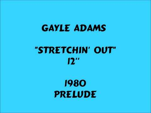 Gayle Adams - Stretchin' Out  [12