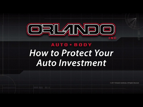 How to Protect Your Auto Investment – Repair Your Car at Orlando Auto Body