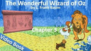 Chapter 03 - The Wonderful Wizard of Oz by L. Frank Baum - How Dorothy Saved the Scarecrow
