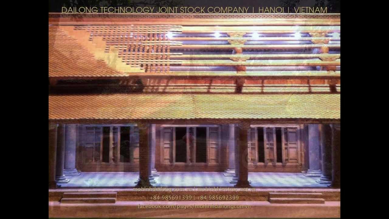 MÔ HÌNH KIẾN TRÚC – CHÙA CỔ VIỆT NAM   VIETNAM ARCHITECTURAL MODEL – ANCIENT PAGODA