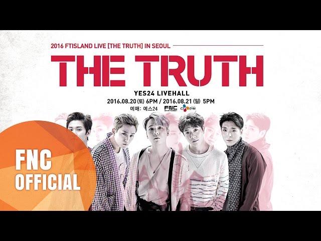 2016 FTISLAND LIVE [THE TRUTH] IN SEOUL SPOT