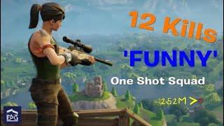 Fortnite - 12 Kill 'FUNNY' One Shot Gameplay