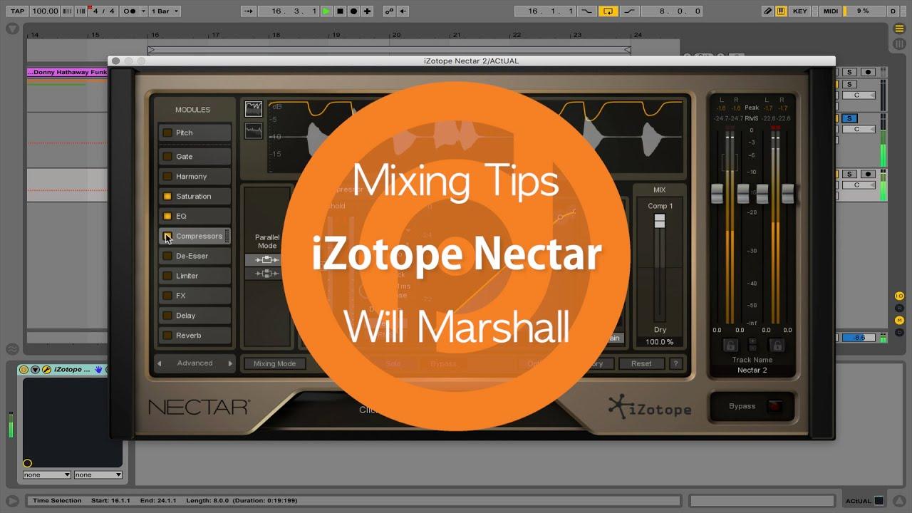 Mixing Tips | iZotope Nectar | Will Marshall