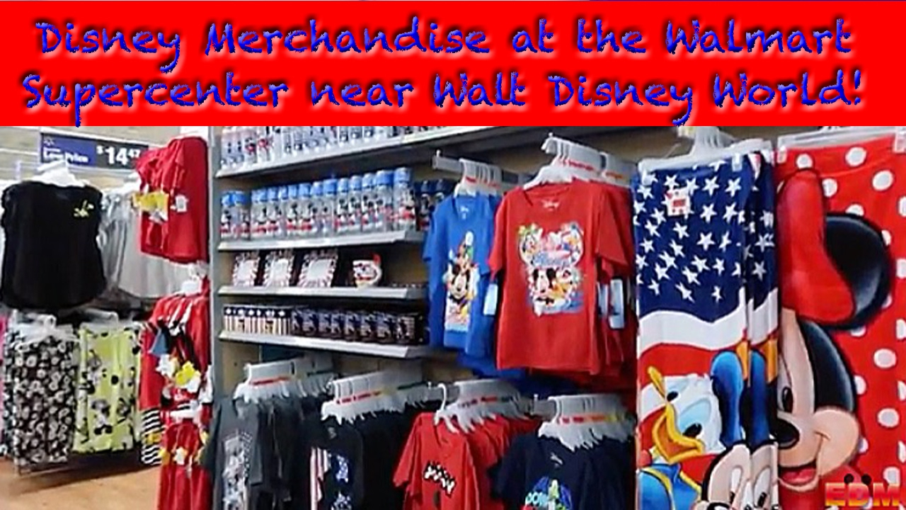Disney Merchandise At The Walmart Supercenter Near Walt Disney World