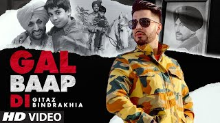 Gitaz Bindrakhia: Gal Baap Di (Full Song) Bunty Bains | Chet Singh | Avex Dhillon | New Punjabi Song