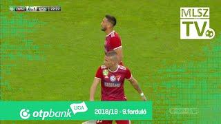 DVSC  - Kisvárda Master Good | 3-1 (0-1) | OTP Bank Liga | 9. forduló | 2018/2019