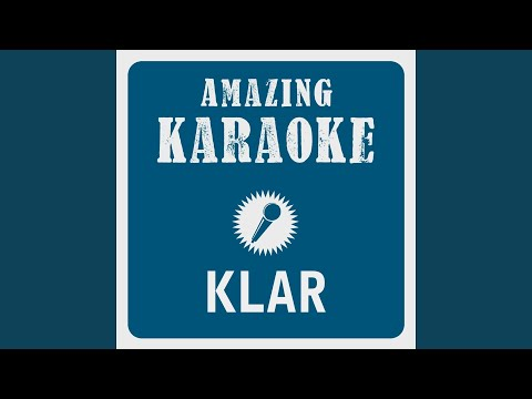 Klar (Karaoke Version) (Originally Performed By Jan Delay) Mp3