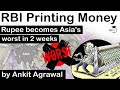 RBI Printing Money - Rupee becomes Asia's worst performing currency in 2 weeks - Economy for UPSC