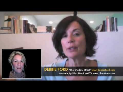 Debbie Ford: What is the role of the shadow? Do we all have one? How can we unlock our light?