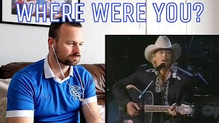 """SCOTTISH GUY Reacts To Alan Jackson- """"Where were you?"""" Live"""