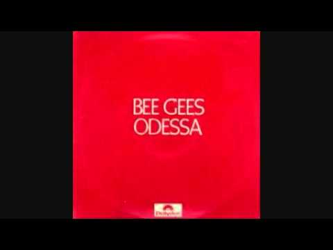 The Bee Gees - Odessa ( City On the Black Sea )