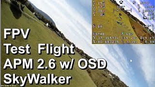 SkyWalker FPV Flight APM w/ Air Speed Sensor, Narrated