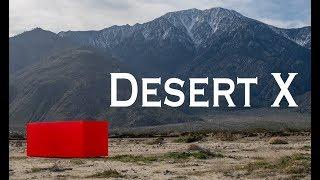 Desert X 2019: Exploring the Unique Art Installations in the Coachella Valley