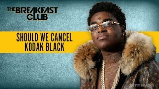 Should We Cancel Kodak Black After His Disrespectful Comments?