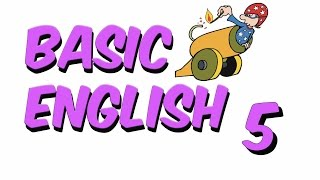 BASIC ENGLISH 5