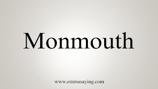 Download lagu How To Say Monmouth MP3