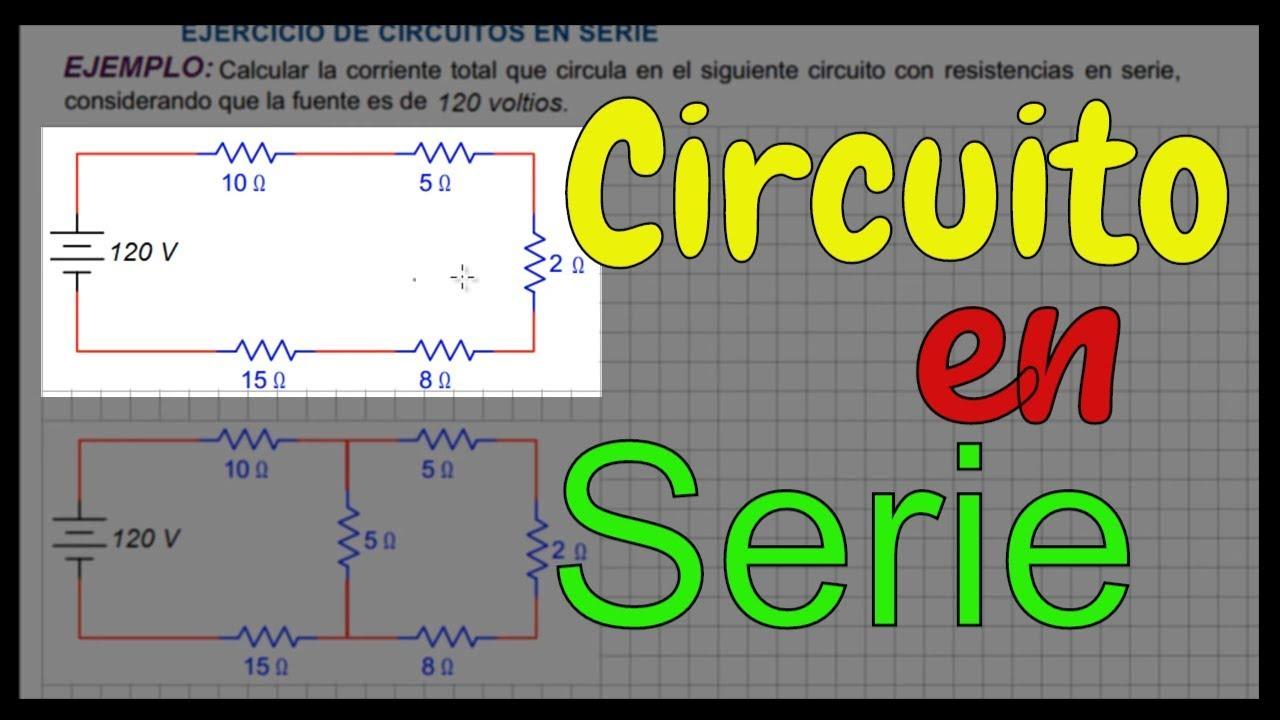 Circuito Unilineal : Ejercicio de circuitos en serie resistencias en serie youtube