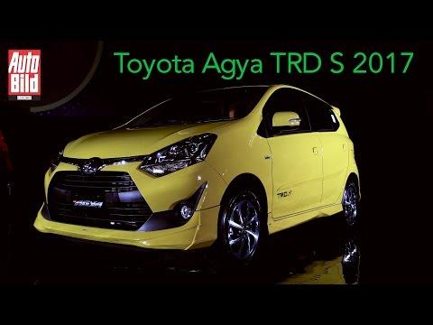 Toyota Agya TRD S 2017 First Impression Auto Bild Indonesia