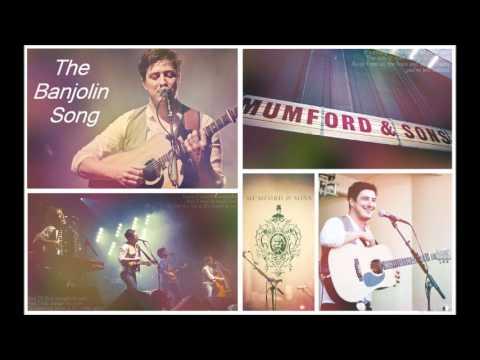 The Banjolin Song - Mumford & Sons w/ Lyrics