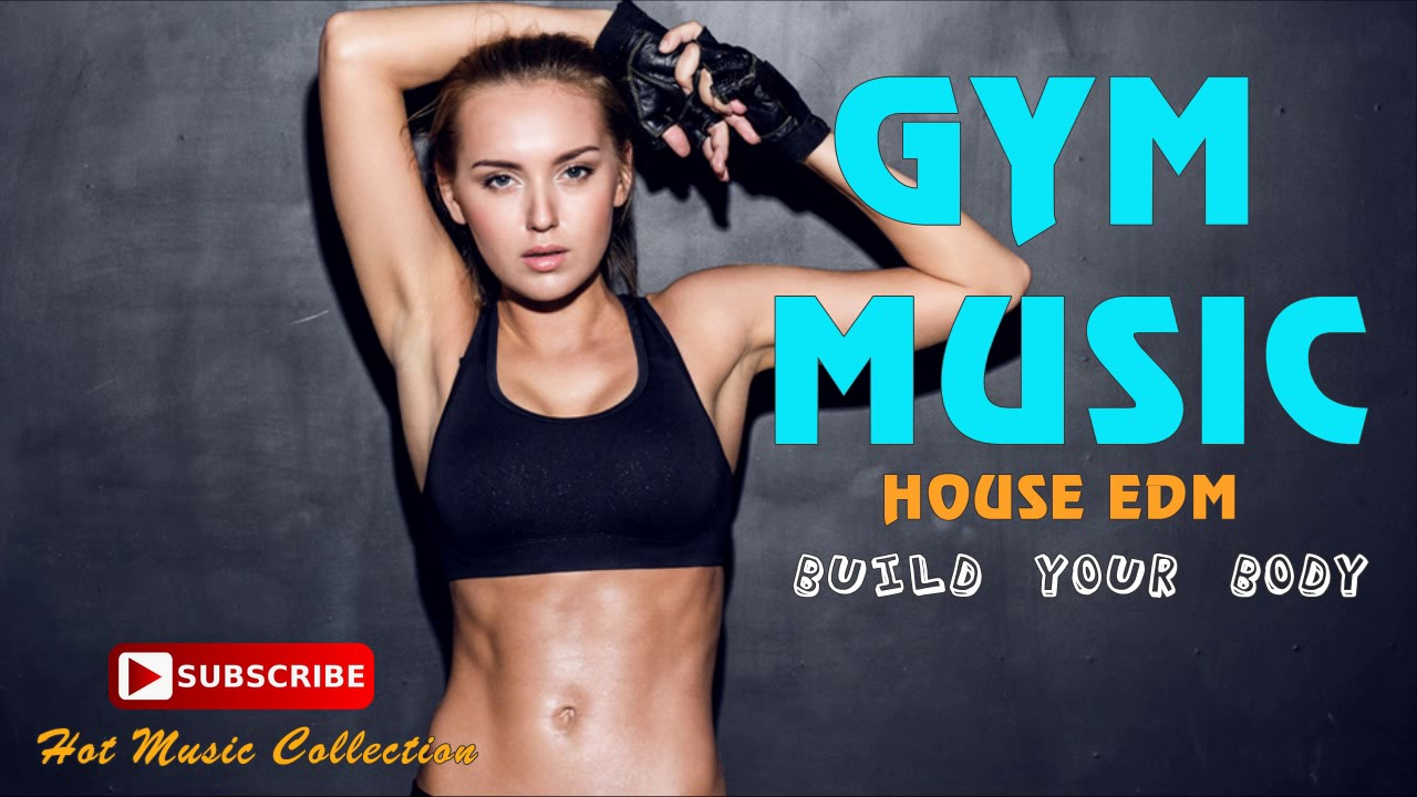 Best Gym Music Playlist Pop Edm Workout Songs 2017 Youtube