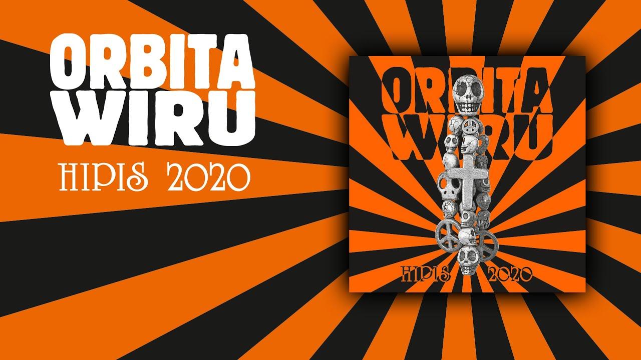 ORBITA WIRU - Hipis 2020 [Serwat Art Factory, 2020] FULL ALBUM ...