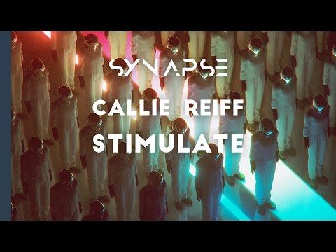 Callie Reiff - Stimulate [Free]