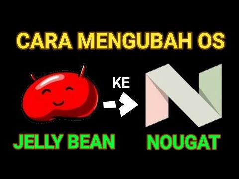 Cara Upgrade Jelly bean ke Nougat menggunakan aplikasi (no root).