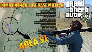 COMO ENTRAR AL AREA 51 EN GTA V