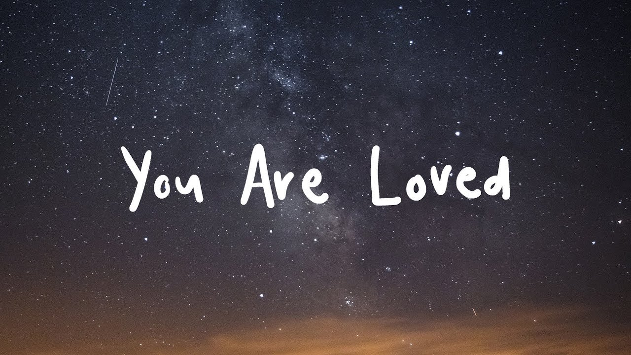 Image result for you are loved