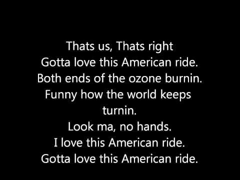 Toby Keith- American Ride Lyrics