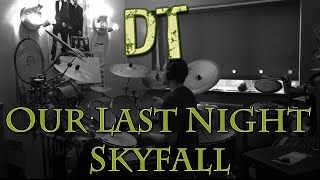 DrumTallent - Skyfall - Our Last Night (Drum cover)