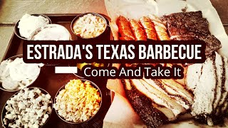 Come and Take it! | Estrada's Texas BBQ Pop Up