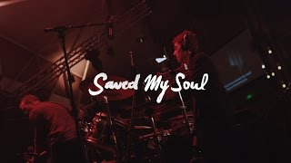 CityAlight - Saved My Soul