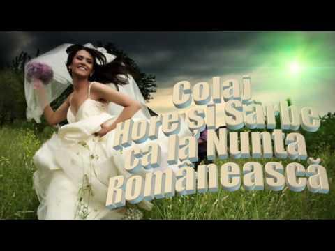 Colaj Nou Hore si Sarbe ca la Nunta Romaneasca