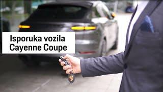 Isporuka vozila: Porsche Cayenne Coupé