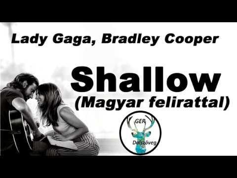 bradley cooper lady gaga shallow dalszöveg magyarul